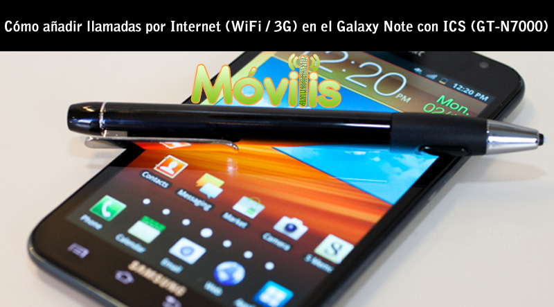 llamadas por Internet Samsung Galaxy Note GT-N7000 Android Ice Cream Sandwich